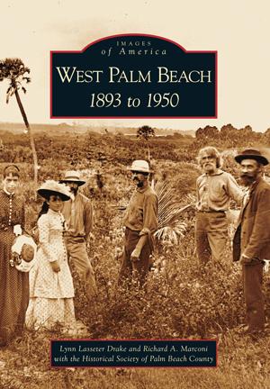West Palm Beach: 1893 to 1950