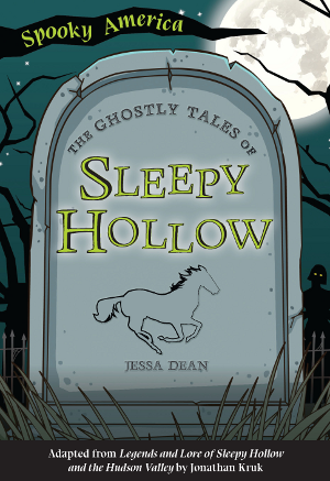 The Ghostly Tales of Sleepy Hollow