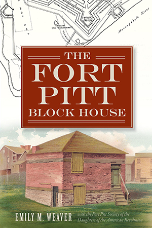 The Fort Pitt Block House