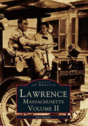 Lawrence, Massachusetts: Volume II