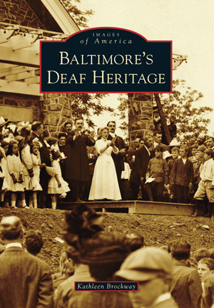 Baltimore's Deaf Heritage