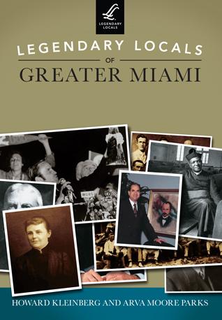 Legendary Locals of Greater Miami