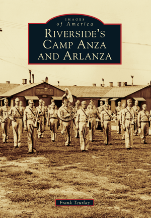 Riverside's Camp Anza and Arlanza