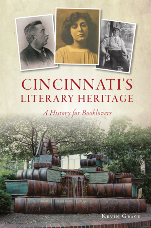 Cincinnati's Literary Heritage: A History for Booklovers