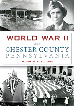 World War II and Chester County, Pennsylvania