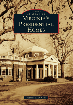 Virginia's Presidential Homes