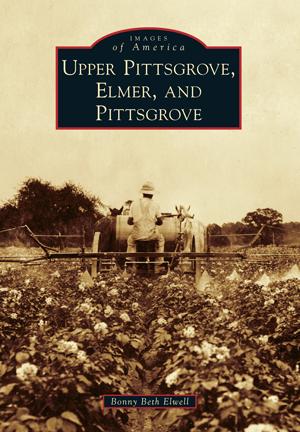 Upper Pittsgrove, Elmer, and Pittsgrove