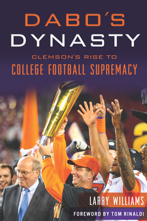 Dabo's Dynasty: Clemson's Rise to College Football Supremacy