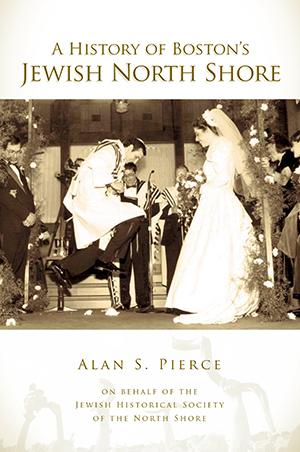 A History of Boston's Jewish North Shore