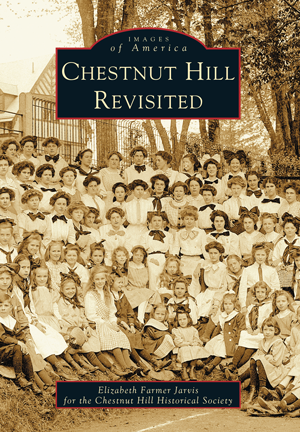 Chestnut Hill Revisited