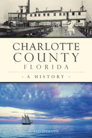 Charlotte County, Florida: A History