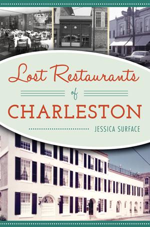 Lost Restaurants of Charleston