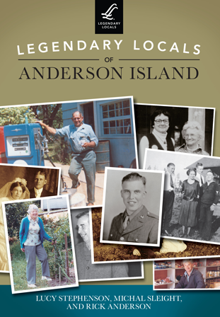 Legendary Locals of Anderson Island