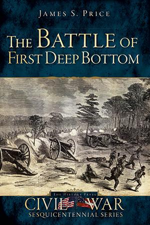 The Battle of First Deep Bottom