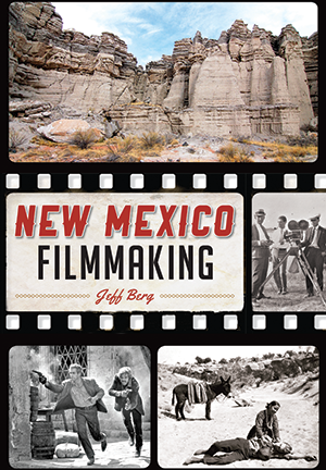 New Mexico Filmmaking