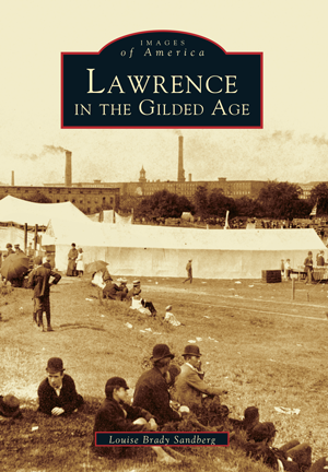 Lawrence in the Gilded Age