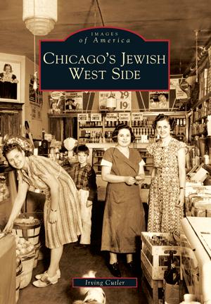 Chicago's Jewish West Side