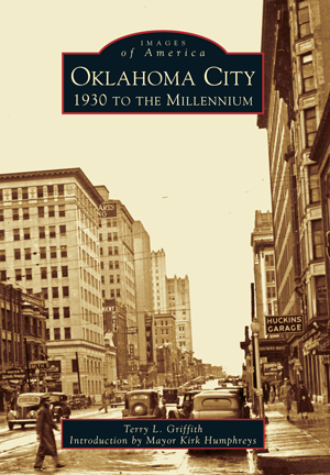 Oklahoma City: 1930 to the Millennium
