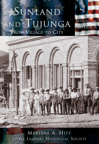 Sunland and Tujunga: From Village to City