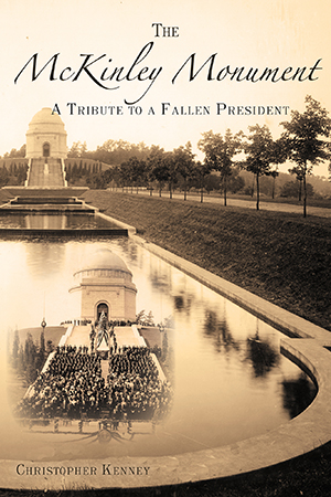 The McKinley Monument: A Tribute to a Fallen President