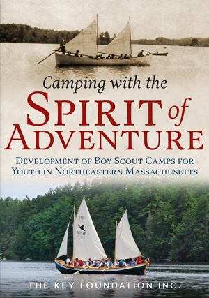Camping with the Spirit of Adventure: Development of Boy Scout Camps for Youth in Northeastern Massa