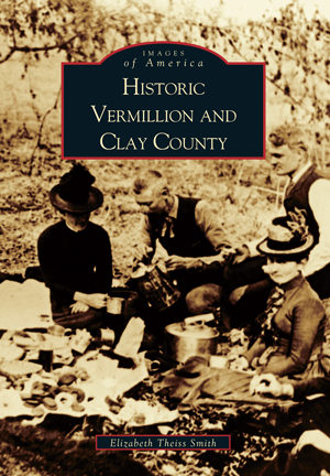 Historic Vermillion and Clay County