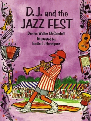 D. J. and the Jazz Fest