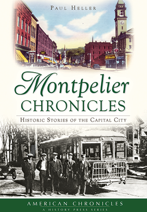 Montpelier Chronicles