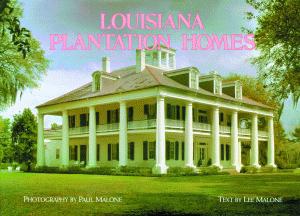 Louisiana Plantation Homes: A Return to Splendor