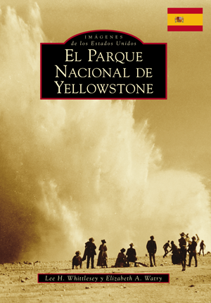 Yellowstone National Park (Spanish version)