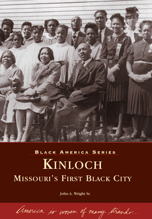 Kinloch: Missouri's First Black City
