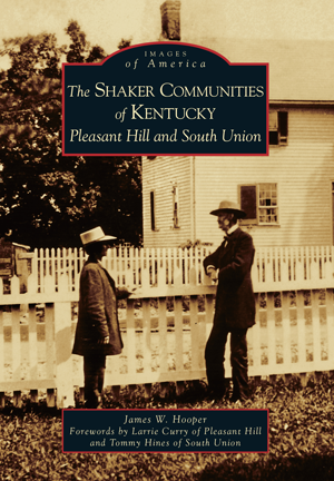 The Shaker Communities of Kentucky
