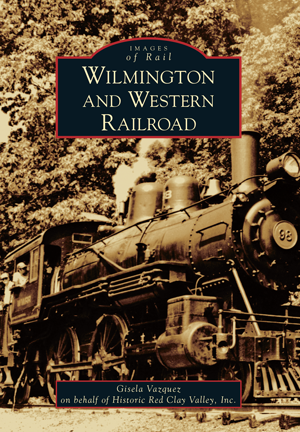 The Wilmington and Western Railroad