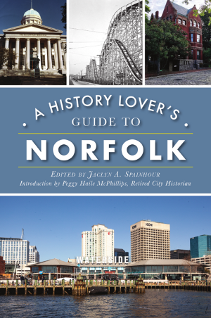 A History Lover's Guide to Norfolk