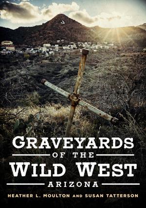 Graveyards of the Wild West: Arizona