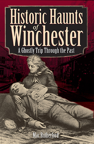 Historic Haunts of Winchester