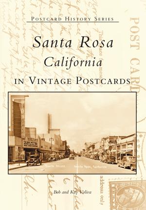 Santa Rosa, California in Vintage Postcards