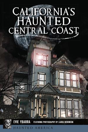California's Haunted Central Coast