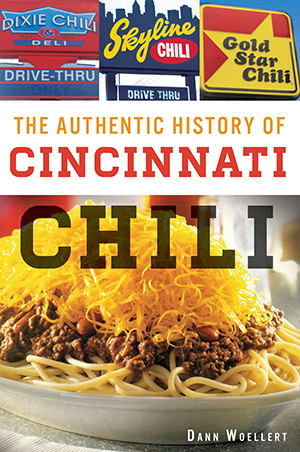 The Authentic History of Cincinnati Chili