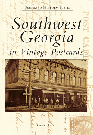 Southwest Georgia in Vintage Postcards