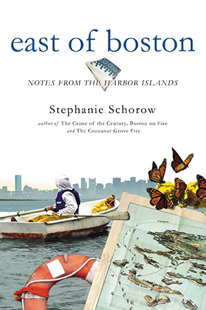 East of Boston: Notes from the Harbor Islands