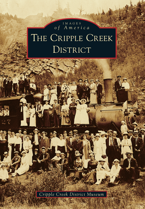 The Cripple Creek District
