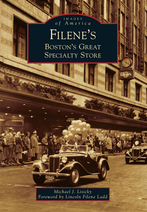 Filene's: Boston's Great Specialty Store