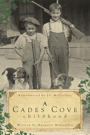 A Cades Cove Childhood
