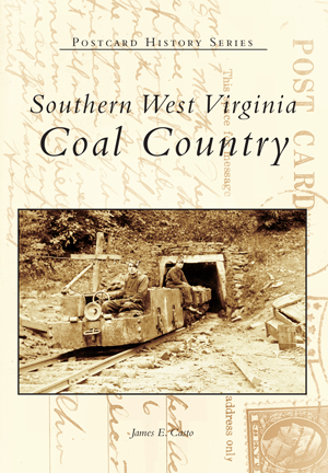 Southern West Virginia: Coal Country