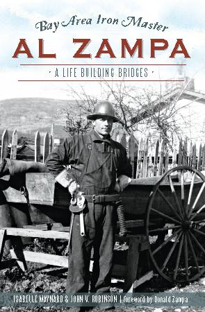 Bay Area Iron Master Al Zampa: A Life Building Bridges