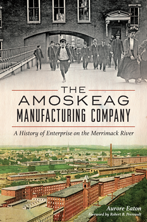 The Amoskeag Manufacturing Company