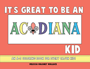 It's Great to Be an Acadiana Kid