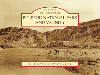 Big Bend National Park and Vicinity