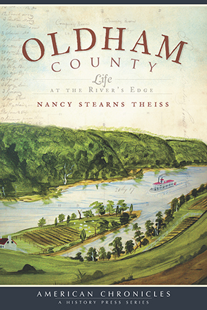 Oldham County: Life at the River's Edge